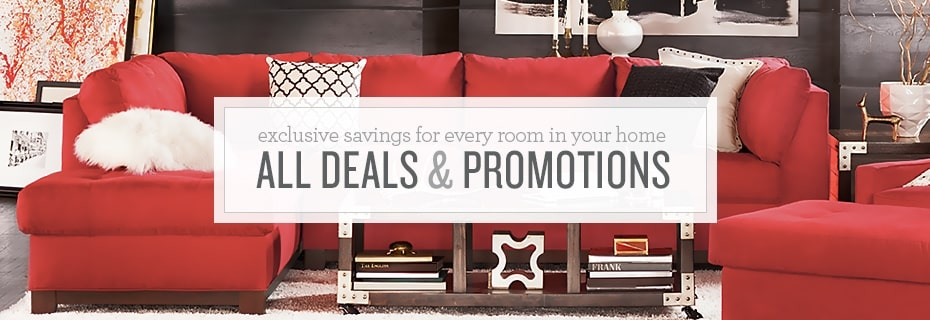 Exclusive savings on furniture for every room in your home. All Deals, Sales, and Promotions