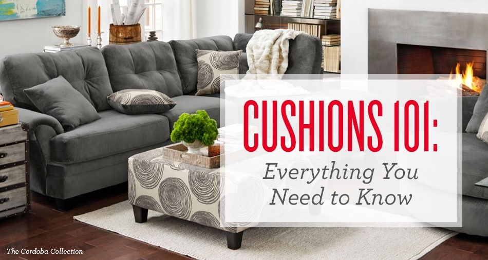 When Ing A Sofa Sectional Or Loveseat You Want To Be Sure That Ve Considered Every Aspect Of The Construction Down Cushions