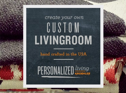 Create your own custom living room with Personalized Living by Kroehler.