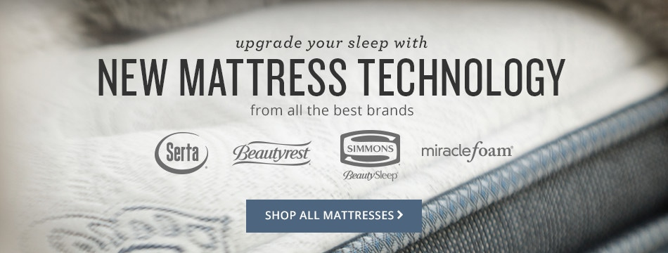 upgrade your sleep with new mattress technology from all the best brands. shop all mattresses.