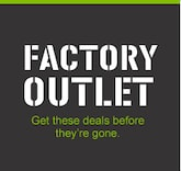 Factory Outlet Get These Deals Before They're Gone